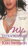 Wife Extraordinaire