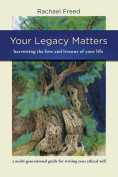 Your Legacy Matters