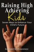 Raising High Achieving Kids