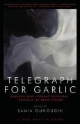 Telegraph for Garlic