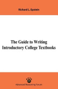 The Guide to Writing Introductory College Textbooks