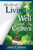 The Art of Living Well with Crohn's