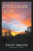 Dengman Gap