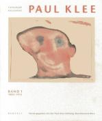 Paul Klee: Catalogue Raisonne - Volume 1