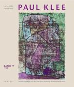 Paul Klee: Catalogue Raisonne - Volume 9