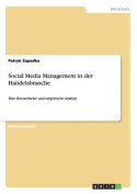 Social Media Management in Der Handelsbranche [GER]
