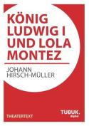 Konig Ludwig I. Und Lola Montez [GER]