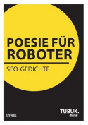 Poesie Fur Roboter [GER]
