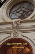 A Superintendent's Eyes