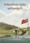 Kerikeri Mission and Kororipo Pa