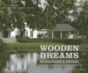Wooden Dreams [DUT]