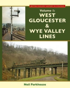 West Gloucestershire & Wye Valley Lines