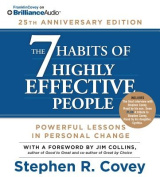 The 7 Habits of Highly Effective People, [Audio]