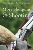 More Shotguns and Shooting