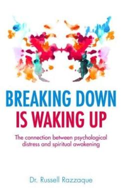 Breaking Down is Waking Up: Can Psychological Distress be a Gateway to Spiritual Awakening?