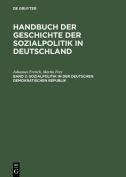 Handbuch Der Geschichte Der Sozialpolitik in Deutschland, Band 2, Sozialpolitik in Der Deutschen Demokratischen Republik [GER]