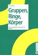 Gruppen, Ringe, Korper [GER]