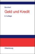 Geld Und Kredit [GER]