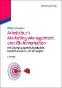 Arbeitsbuch Marketing-Management Und Kauferverhalten [GER]