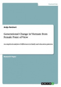 Generational Change in Vietnam from Female Point of View