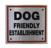 Dog friendly establishment - Square Pet Information Sign