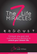 The 7 Life Miracles