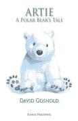 Artie. A Polar Bear's Tale