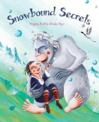 Secretos en la Nieve = Snowbound Secrets [Spanish]