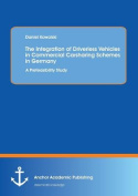 The Integration of Driverless Vehicles in Commercial Carsharing Schemes in Germany