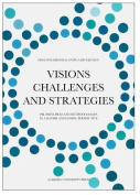 Visions, Challenges & Strategies