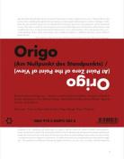 Origo (at Point Zero of the Point of View) - Birgit Rinagl and Franz Thalmair