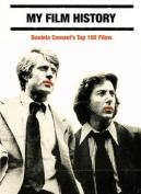 My Film History - Daniela Comani's Top 100 Films