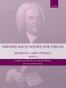 Oxford Bach Books for Organ