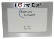 ' I Love My Dad ' - Photo Picture Frame Gift - 13cm x 8.9cm - Brushed Aluminium Satin Silver Colour