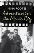 Adventures in the Movie Biz