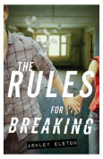 The Rules for Breaking (Rules)