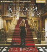 A Bloom in Winter  [Audio]