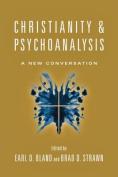 Christianity & Psychoanalysis  : A New Conversation
