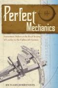 Perfect Mechanics