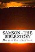 Samson - The Bible Story