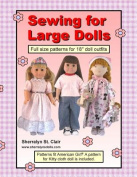 Sewing for Large Dolls