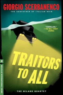Traitors to All (Melville International Crime)
