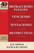 Distracciones Fatales [Spanish]