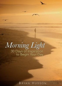 Morning Light Devotional, Book One