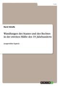 Wandlungen Des Staates Und Des Rechtes in Der Zweiten Halfte Des 19. Jahrhunderts [CZE]