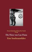 Die Hexe Von Lao Dana [GER]