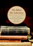 Die Bibel Fur Atheisten [GER]