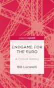 Endgame for the Euro