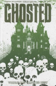 Ghosted, Volume 1