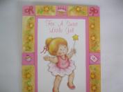 For A Sweet Little Girl (B1)